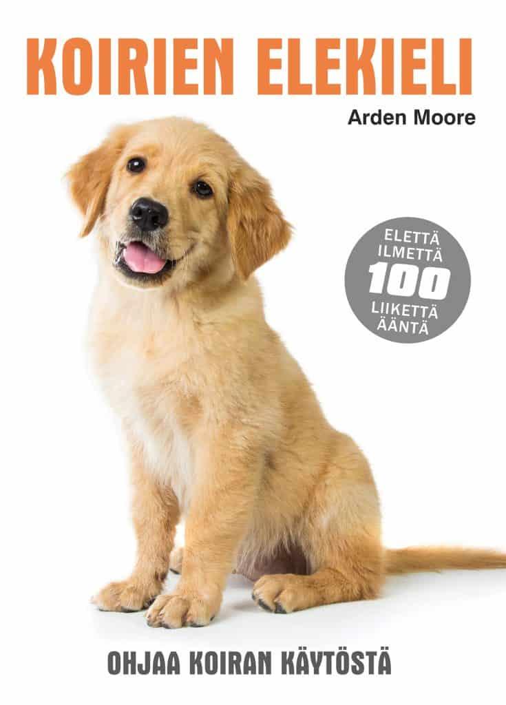 Arden Moore - Koirien elekieli