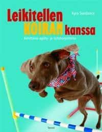 Leikitellen koiran kanssa (Kyra Sundance 2012)